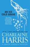 An Ice Cold Grave. Charlaine Harris - Charlaine Harris