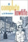 A Complete Lowlife - Ed Brubaker