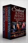 SEDUCED BY THE PARK AVENUE BILLIONAIRE Boxed Set - Nelle L'Amour