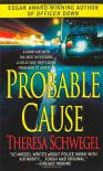 Probable Cause - Theresa Schwegel