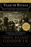 Team of Rivals: The Political Genius of Abraham Lincoln - Doris Kearns Goodwin
