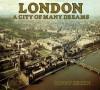 London A City Of Many Dreams - Benny Green