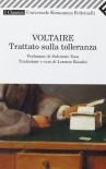 Trattato sulla tolleranza - Voltaire, Lorenzo Bianchi, Salvatore Veca