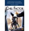 Chill Factor  - Rachel Caine
