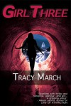 Girl Three - Tracy March