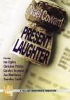 Present Laughter - Noël Coward