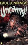Uncanny! - Paul Jennings