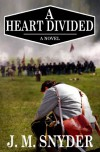 A Heart Divided - J.M. Snyder