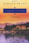 A Summer In Europe - Marilyn Brant