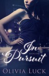 In Pursuit - Olivia Luck