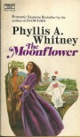 The Moonflower - Phyllis A Whitney