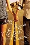 Amy & Roger's Epic Detour - Morgan Matson