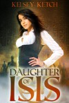 Daughter of Isis - Kelsey Ketch