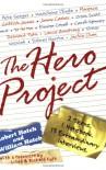 The Hero Project - Robert Hatch