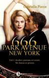666 Park Avenue New York - Gabriella Pierce, Francesca Noto, Lucilla Rodinò