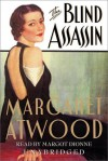 The Blind Assassin - Margot Dionne, Margaret Atwood