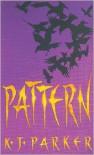 Pattern - K.J. Parker