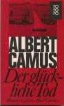 Der glückliche Tod. Cahiers Albert Camus 1 - Eva Rechel-Mertens, Albert Camus