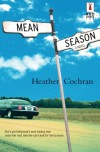 Mean Season - Heather Cochran