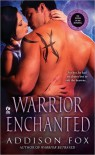 Warrior Enchanted  - Addison Fox