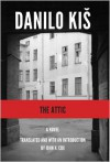 The Attic - Danilo Kis,  John K. Cox (Translator)