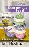 Sugar and Iced (Cupcake Bakery Mystery) - Jenn McKinlay