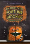 The Secret of The Fortune Wookiee: An Origami Yoda Book - Tom Angleberger