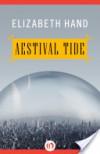Aestival Tide - Elizabeth Hand