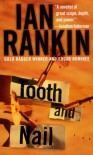 Tooth and Nail  - Ian Rankin