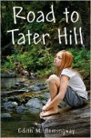 Road to Tater Hill - Edith M. Hemingway