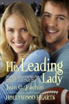 His Leading Lady (Hollywood Hearts, #.5 ) - Jean C. Joachim