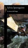 La tierra del fuego - Sylvia Iparraguirre