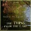 The Thing from the Lake - Eleanor M Ingram