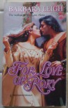 For Love Of Rory (Harlequin Historical) - Barbara Leigh