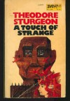 A Touch of Strange - Theodore Sturgeon