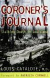 Coroner's Journal:  Stalking Death in Louisiana - Louis Cataldie