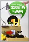 Croquetas y wasaps - Begoña Oro