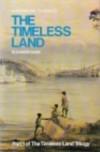 The Timeless Land - Eleanor Dark