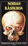 Noidan Käsikirja: Vampyyreita, aaveita ja outoja voimia - Eric Maple, Pirjo Helasti