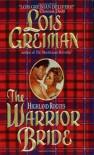 The Warrior Bride - Lois Greiman