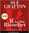 R Is For Ricochet - Sue Grafton, Judy Kaye