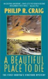 A Beautiful Place to Die - Philip R. Craig