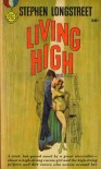 Living High  - Stephen Longstreet
