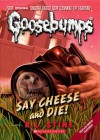 Say Cheese and Die!  - R.L. Stine