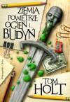Ziemia, powietrze, ogień i… budyń - Tom Holt