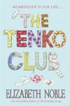 The Tenko Club - Elizabeth Noble