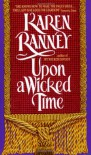 Upon a Wicked Time (An Avon Romantic Treasure) - Karen Ranney