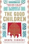 The Good Children - Roopa Farooki