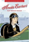 Amelia Earhart: This Broad Ocean - Sarah Stewart Taylor, Ben Towle