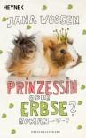 Prinzessin oder Erbse?: Roman - Jana Voosen